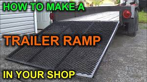 how to build a diy trailer ramp for under 50 bucks