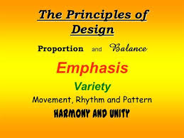 Balance Movement Pattern Emphasis Variety And Unity