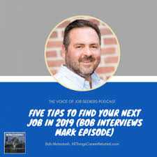 Tips To Find A Job 5 Tips To Find Your Next Job In 2019 The Voice Of Job Seekers