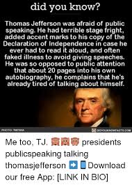 Famous Quotes By Thomas Jefferson Extraordinary Easy On The Eye Did You Know Thomas Jefferson Was Afraid Of Public