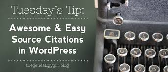 Tuesdays Tip Awesome Easy Source Citations In Wordpress The