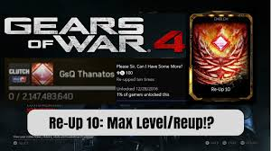 Gears Of War 4 Re Up Prestige 10 Max Level 2 Billion Exp