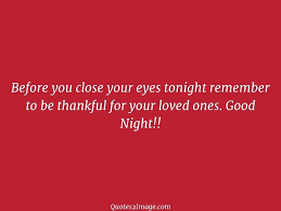 Before You Close Your Eyes Tonight Good Night Quotes 2 Image