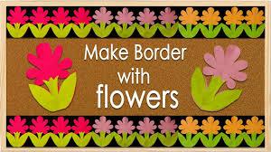 Diy Bulletin Board Design New Flower Design Simple Steps For Bulletin Board Border Design