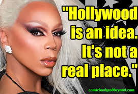 100 Rupaul Quotes From The Emmy Award Winning Drag Queen Comic