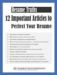Amazon Com Resume Truths 12 Important Articles To Perfect