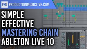 Sound Design Mixing And Mastering With Ableton Live Mastering Simple But Effective Ableton Live 10 Only Stock Effects