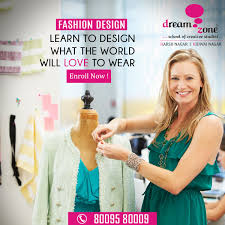 Fashion Designing Courses For Study At Dream Zone Kanpur School Of Fashion Designing Course In