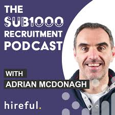 The SUB1000 Recruitment Podcast