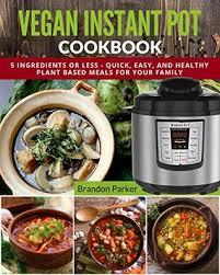 vegan instant pot cookbook 5