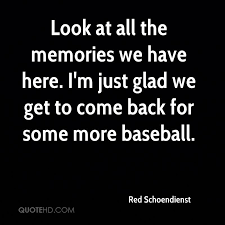Image result for baseball memories quotes