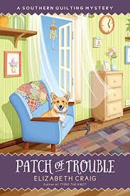 Elizabeth Craig | Cozy Mystery List & Patch of Trouble (A Southern Quilting Mystery Book 6) Adamdwight.com