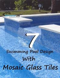 pool design with mosaic glass tiles