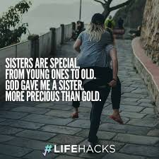 30 Sister Quotes That Will Make You Hug Your Sister Tight