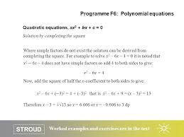 stroud worked examples and exercises are in the text quadratic equations ax 2 bx