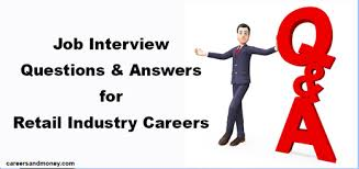 job interview questions and answers for retail industry careers