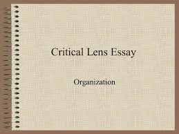 critical lens essay organization ppt video online  1 critical lens essay organization