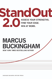 harness the power of your strengths in the workplace standout 2 0 standout 2 0 book cover