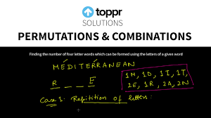 permutations and binations find the number of four letter words using the given word