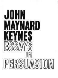 keynes essays in persuasion keynes essays in persuasion