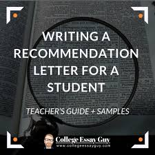 sample letter of recommendation for college application writing a recommendation letter for a student teachers