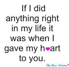 I Love You Quotes For Girlfriend New If I Did Anything Right