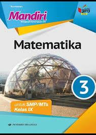Oleh karena itu terkait dengan penggunaan kembali buku. Buku Mandiri Matematika Kelas 9 Kurikulum 2013 Ilmusosial Id