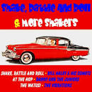 Shake, Rattle and Roll & More Shakers