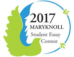 enter maryknoll s student essay contest 2017 student essay contest