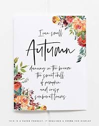 Paper Flower Quotes Amazon Com Fall Quote Home Decor Autumn Art Print Thanksgiving