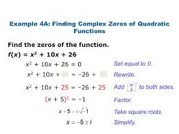 example 4a finding complex zeros of quadratic functions