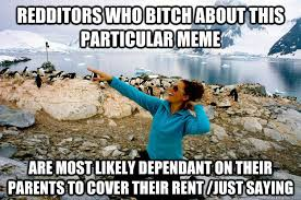 Entitlement Girl Meme: Are those who don't complain about it self ... via Relatably.com