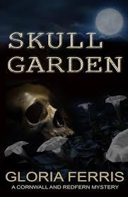 <b>Skull Garden</b> (A Cornwall & Redfern Mystery, #3) by Gloria Ferris