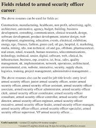 16 fields related to armed security officer career the above resumes - Security  Officer Resume Examples