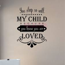 My Children Quotes Interesting Stickers Quote You Sleep So Well My Child Vinyl Wall Sticker Decals