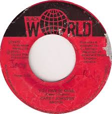 45cat - Carey Johnson - You Can Be Mine (Version) / You Can Be Mine - Black  World - Jamaica - BW 017