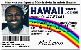Mclovin Drivers - College Id Tidbits The License
