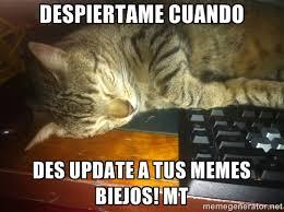 Despiertame cuando des update a tus memes biejos! mt - Howard the ... via Relatably.com