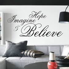 Bedroom Wall Quotes Amazing Hope Imagine Believe Wall Art Sticker Quote 48 Sizes Bedroom