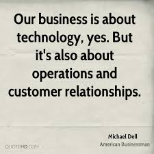 Michael Dell Technology Quotes Quotehd
