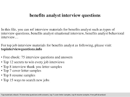 benefits analyst interview questions in this file you can ref interview materials for benefits analyst benefits analyst job description