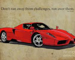 Car Quote Awesome Ferrari Red Classic Car And Enzo Ferrari Quote Vintage Brown