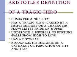 drama for english advanced 4 aristotle s definition of a tragic hero