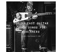 As one of the easiest acoustic guitar songs for beginners, it's always a good idea to learn a few dylan songs. Top 33 Easy Guitar Chord Songs For Beginners Guitar Grit
