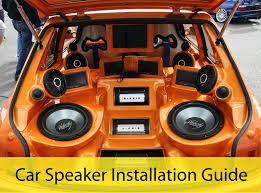 speakers car. car speaker installation guide everything listeners are supposed to hear from their stereo comes speakers