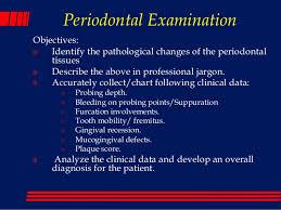 The Periodontal Examination_and_diagnosis_lec 1