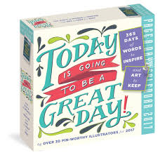 desk day calendar. Brilliant Calendar Today Is Going To Be A Great Day PageADay Calendar 2017 Workman  Publishing 9780761188728 Amazoncom Books For Desk Day P