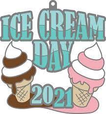 2021 Ice Cream Day 1M 5K 10K 13.1 26.2 ...