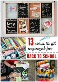 13 ways to get organized for back to school
