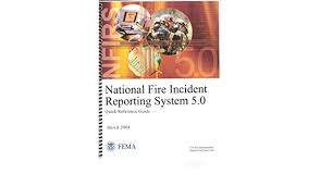 National Fire Incident Reporting System 5 0 Quick Reference